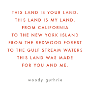 This Land is Your Land - lyrics and music by Woody Guthrie, and also performed by Peter, Paul & Mary to express the sentiments of land and travels in America.