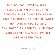 Peter Gray's wise words about  children and the education system, and the benefits of play in forest school.